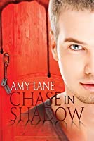 Chase in Shadow (Johnnies, #1)