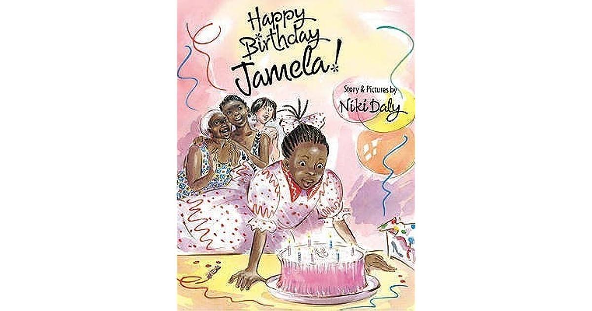 happy birthday jamela by niki daly