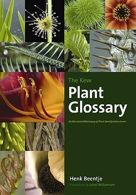 The Kew Plant Glossary An Illustrated Dictionary of Plant Terms
