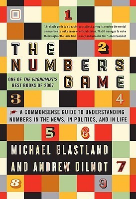 The-Numbers-Game-The-Commonsense-Guide-to-Understanding-Numbers-in-the-News-in-Politics-and-in-Life-