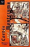 Cortés and Montezuma