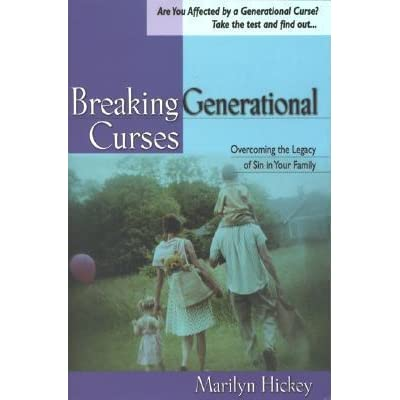 Breaking Generational Curses: Overcoming the Legacy of Sin