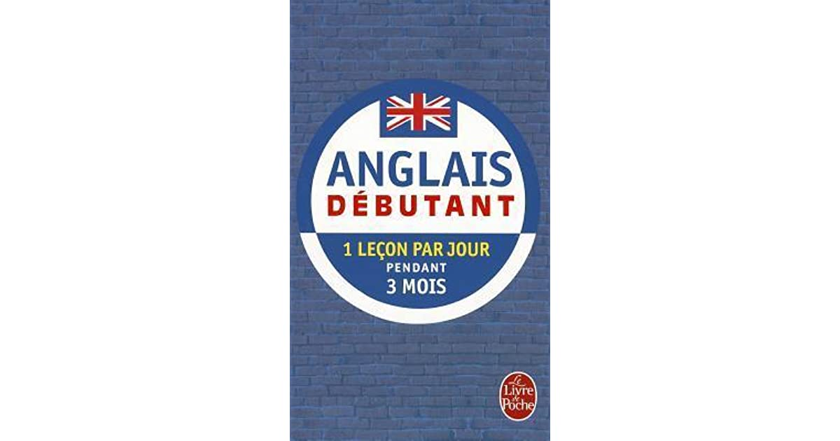 Anglais Debutant By J Gallego