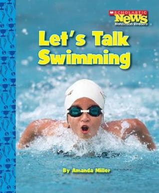 Let's Talk Swimming (Scholastic News Nonfiction Readers: Sports Talk)