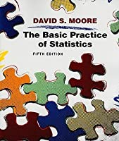 The Basic Practice of Statistics [with Student CD]