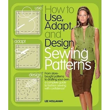 How to use adapt and design sewing patterns ebook