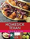 The Homesick Texan Cookbook by Lisa Fain