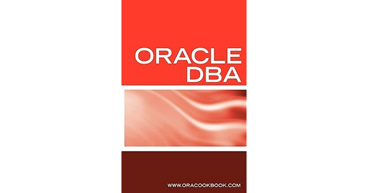 Oracle Dba Interview Questions Answers And Explanations Oracle