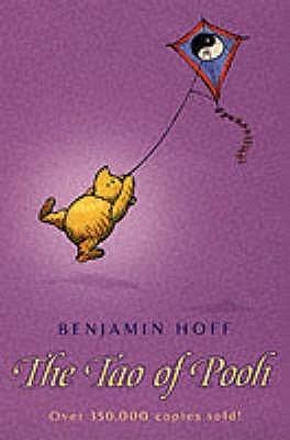 Benjamin Hoff The Tao of Pooh