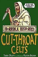 The Cut Throat Celts (Horrible Histories)