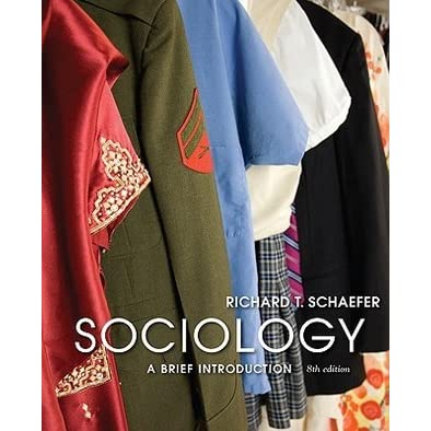 Sociology a brief introduction by richard t schaefer fandeluxe Image collections