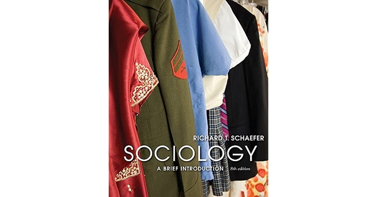 Sociology a brief introduction by richard t schaefer fandeluxe Images