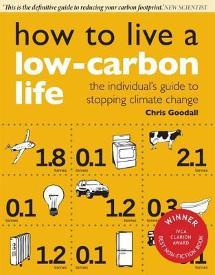 How-to-Live-a-Low-Carbon-Life-The-Individual-s-Guide-to-Tackling-Climate-Change-Second-Edition