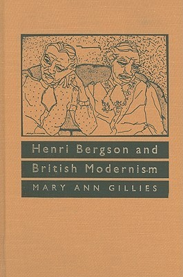 Henri Bergson and British Modernism