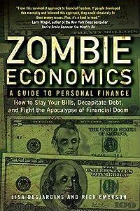 Zombie Economics: A Guide to Personal Finance