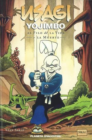 Usagi Yojimbo 3 Al filo de la vida y la muerte (Usagi Yojimbo #10)