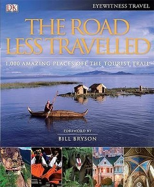The-road-less-travelled-1-000-amazing-places-off-the-tourist-trail