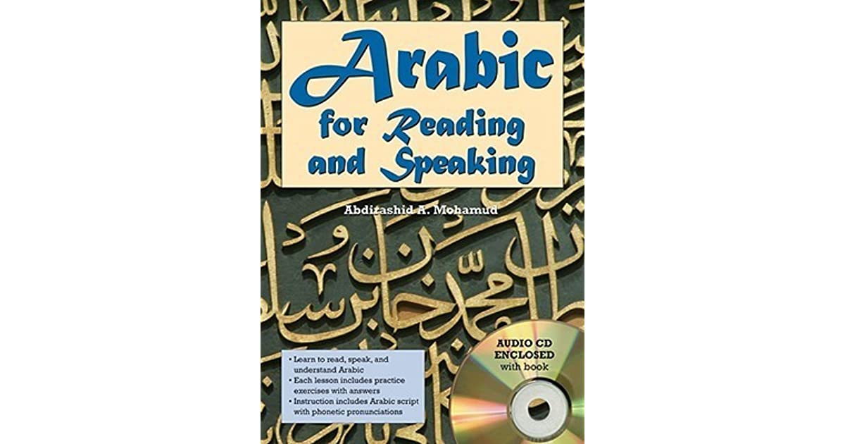 Arabic for reading and speaking with audio cd by abdirashid mohamud ibookread Download