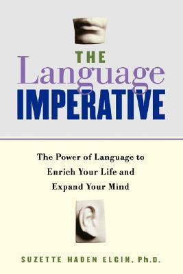 The-Language-Imperative-The-Power-of-Language-to-Enrich-Your-Life-and-Expand-Your-Mind