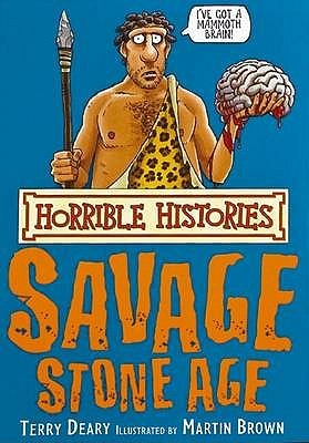 Savage Stone Age by Terry Deary