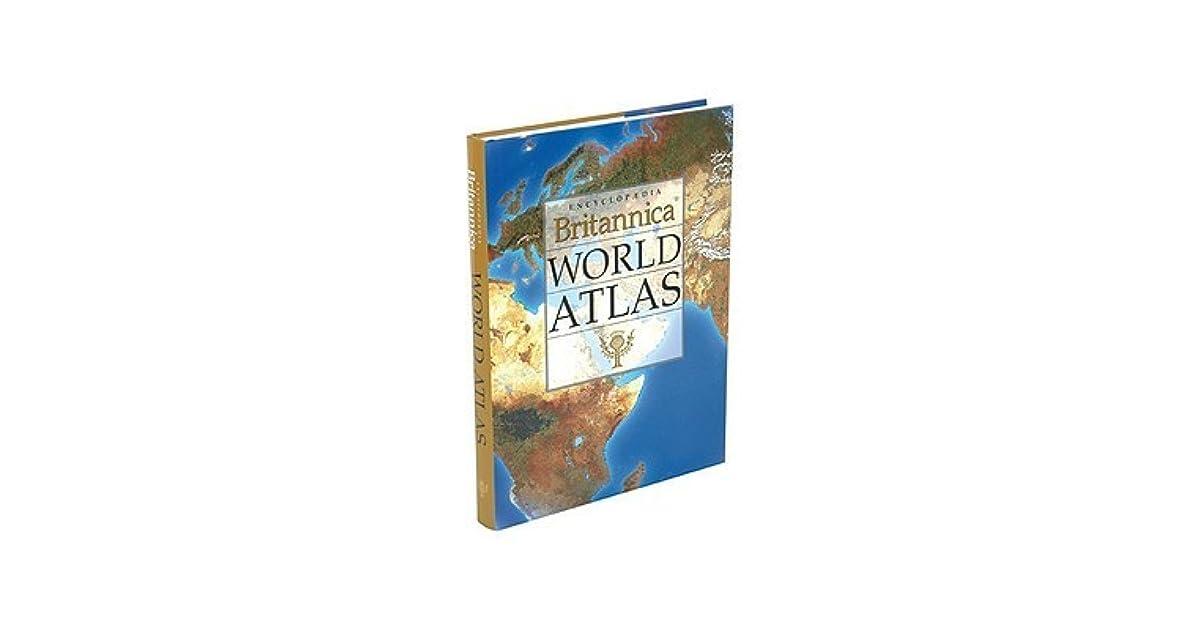 Encyclopedia Britannica World Atlas by Encyclopaedia Britannica