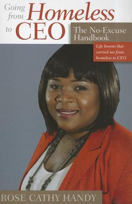 Going from Homeless to CEO: The No-Excuse Handbook