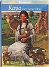 Kaya and Lone Dog: A Friendship Story (American Girls: Kaya, #4)