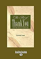 The Art of Thank-You: Crafting Notes of Gratitude (Easyread Large Edition)