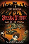 Claw of the Werewolf (Scream Street, #6)