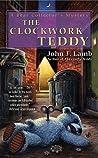 The Clockwork Teddy: A Bear Collector's Mystery