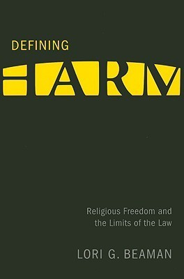 Defining Harm Religious Freedom and the Limits of the Law