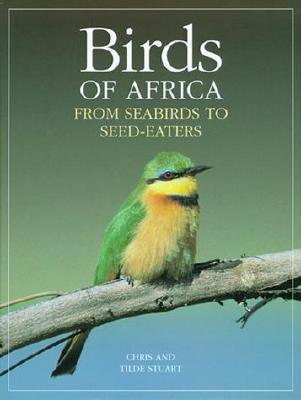 Birds of Africa: From Seabirds to Seed-Eaters