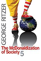 The McDonaldization of Society 5