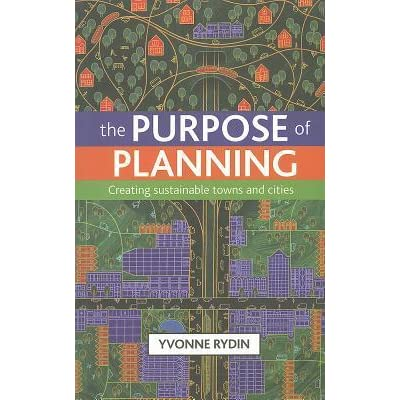 Cheap The purpose of planning: Creating sustainable towns and cities Books - Price Comparison