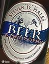 Beer & Philosophy: The Unexamined Beer Isn't Worth Drinking