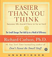 Easier Than You Think CD: Small Changes that Add Up to a World of Difference in Life