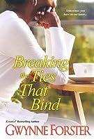 Breaking the Ties That Bind
