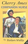 Cherry Ames, Companion Nurse by Helen Wells