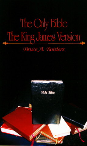 The Only Bible The King James Version