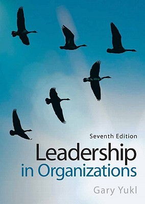 Leadership in Organizations by Gary Yukl