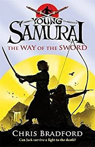 The Way of the Sword (Young Samurai, #2)