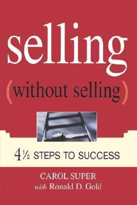 Selling-Without-Selling-4-1-2-Steps-to-Success