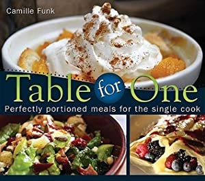 [Ebook] ↠ Table for One  Author Camille Funk – Submitalink.info
