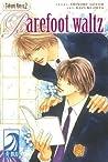 Takumi-kun Series vol. 2: Barefoot Waltz