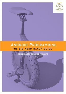 Android Programming The Big Nerd Ranch Guide, 3rd Edition