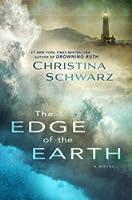 The Edge of the Earth: A Novel