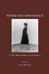 Storm and Dissonance: L.M. Montgomery and Conflict
