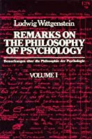 Remarks on the Philosophy of Psychology, 2 Vols