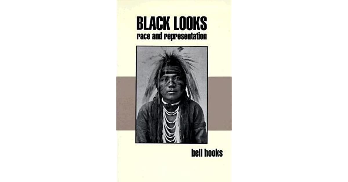 black looks race and representation by bell hooks