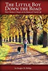 The Little Boy Down the Road: Short Stories & Essays on the Beauty of Family Life
